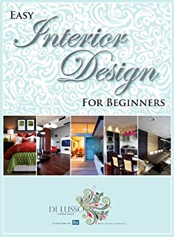 Easy Interior Design For Beginners English Edition Ebook Keeley Fox Kindle Store