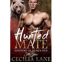 Hunted Mate: A Shifting Destinies Bear Shifter Romance (Shifters of Bear's Den Book 3)