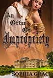 An Offer of Impropriety: A Pride & Prejudice Sensual Variation (Nights with Fitzwilliam Darcy Book 2)