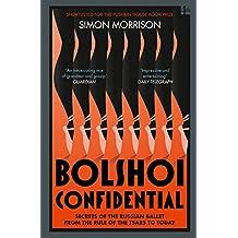 Bolshoi Confidential. Secret Of The Russian Ballet