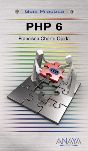 PHP 6 (Guías Prácticas) por Francisco Charte