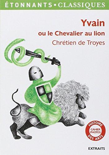 Yvain ou Le chevalier au lion : Extraits