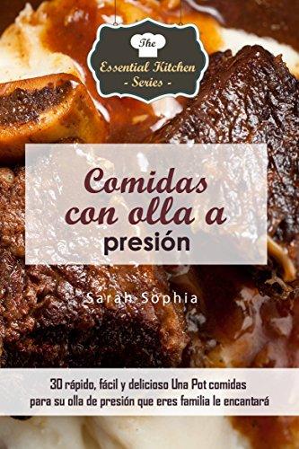 Comidas con olla a presión eBook: Sophia, Sarah, Bge, Alejandro ...