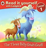The Three Billy Goats Gruff - Read it yourself with Ladybird: Level 1 by Ladybird (2010-05-27)