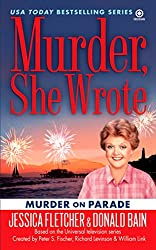 Murder, She Wrote: Murder on Parade (Murder, She Wrote Mysteries)