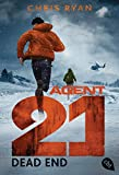 Agent 21 - Dead End (Die Agent 21-Reihe 5)