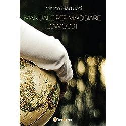 Manuale per viaggiare low cost