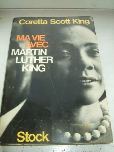 Ma vie avec Martin Luther King. par KING (Coretta Scott)