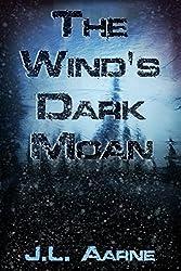 The Wind's Dark Moan (English Edition)