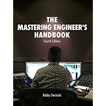 The Mastering Engineer's Handbook 4th Edition (English Edition)