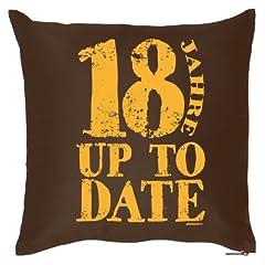 Idea Regalo - Divertente Fun Idea Regalo per il ° compleanno: Cuscino (con imbottitura): 18anni Up to Date marrone