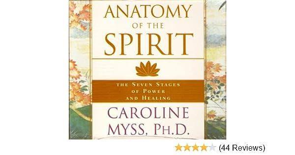 Anatomy of the Spirit - Caroline Myss: Amazon.de: Musik