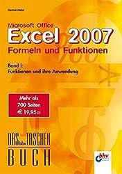 Microsoft Office Excel 2007 - Formeln und Funktionen: Band I: Funktionen und ihre Anwendung (bhv Taschenbuch) (DAS bhv TASCHENBUCH)