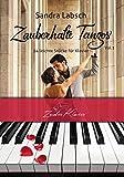 Zauberhafte Tangos Vol.1 - 24 leichte und mittelleichte Tangos / Klaviernoten / gratis mp3-Download aller Stücke