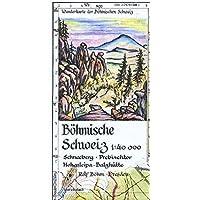 Böhmische Schweiz 1:40000: Wanderkarte der Böhmischen Schweiz. Schneeberg - Prebischtor - Hohenleipa - Balzhütte…