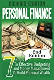 Personal Finance: 7 Steps To Effective Budgeting and Money Management To Build Personal Wealth