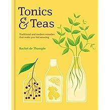 Tonics & Teas (English Edition)