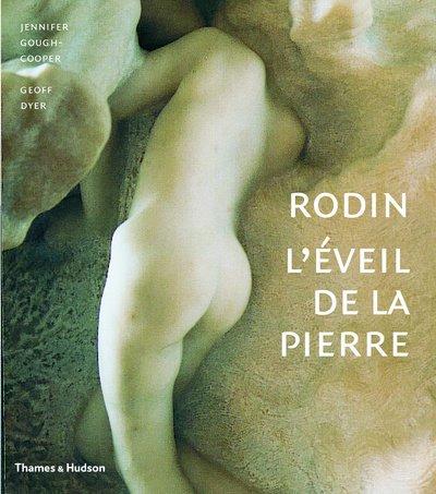 Rodin : L'éveil de la pierre, 73 Photographies en couleurs par Geoff Dyer