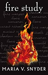 Fire Study (The Chronicles of Ixia, Book 3) by Maria V. Snyder (2013-06-07)