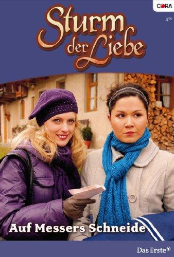 Sturm der Liebe 43: Auf Messers Schneide [Kindle Edition]