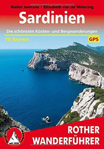 Sardinien: Die schönsten Küsten- und Bergwanderungen. 70 Touren. Mit GPS-Daten - 70 Gps