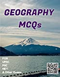 Geography MCQs (Prepared From NCERTs with explanation): Evaluate Your NCERTs Prepaeration