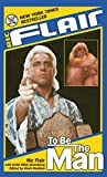 Image de Ric Flair: To Be the Man (WWE) (English Edition)