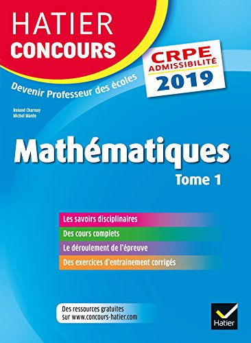Mathématiques : Tome 1, Epreuve écrite d'admissibilité CRPE par Charnay Roland