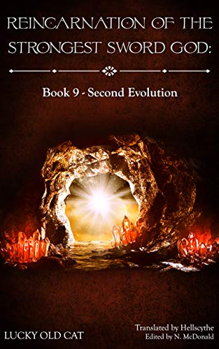 Reincarnation of the Strongest Sword God: Book 9 - Second Evolution (English Edition)