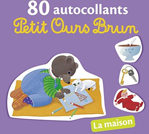 La maison - 80 autocollants Petit Ours Brun