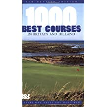 1000 Best Courses in Britain and Ireland (Golf World Guides)