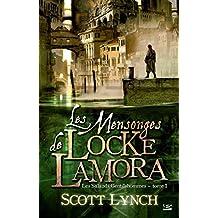Les Mensonges de Locke Lamora: Les Salauds Gentilshommes, T1 (French Edition)