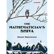 The Mathematician's Shiva by Stuart Rojstaczer (2015-07-14)