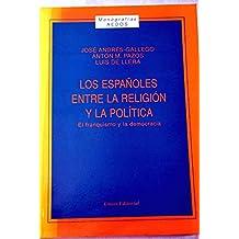Los españoles entre la religión y la política