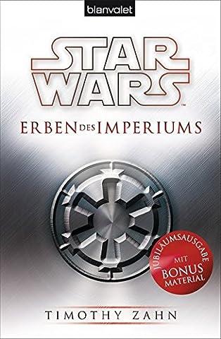 Star Wars™ Erben des Imperiums (Die Thrawn-Trilogie, Band 1)