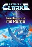 Rendezvous mit Rama - Arthur C. Clarke