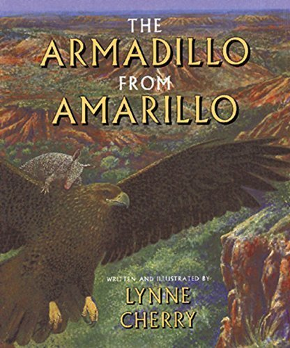 The Armadillo from Amarillo by Lynne Cherry (1999-03-31)