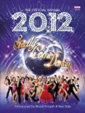 The Official Strictly Come Dancing Annual 2012 (Annuals 2012)