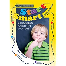 Start Smart!: Building Brain Power in the Early Years (English Edition)
