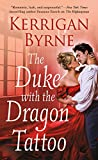 The Duke With the Dragon Tattoo (Victorian Rebels Book 6) (English Edition)