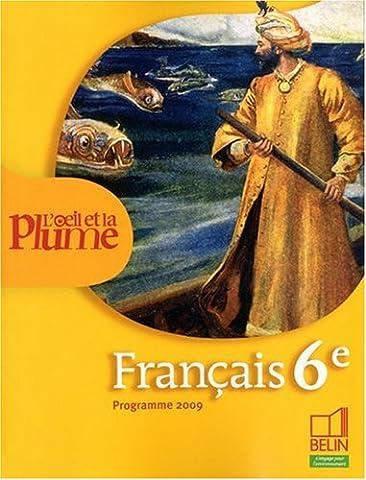 Français 6e L'oeil et la plume : Programme