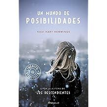 Un mundo de posibilidades/ A world of possibilities by Kaui Hart Hemmings (2015-02-05)