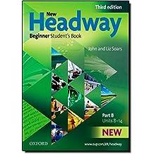 New Headway: Beginner : Student's Book B