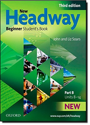 New Headway 3rd edition Beginner Student's Book B (New Headway Third Edition)