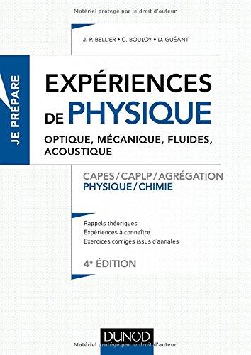experiences-de-physique-optique-mecanique-fluides-acoustique-4e-ed-capes-agrega-capes-agregation