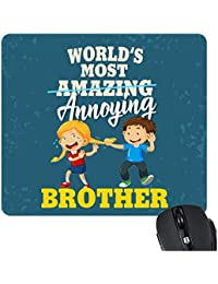 Yaya Cafe™ Birthday Gift for Brother, Mousepad Annoying Brother