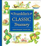 1: Franklin's Classic Treasury (Franklin (Kids Can Hardcover))
