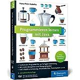 Programmieren lernen mit Java: Aktuell zu Java 8 und mit dem WindowBuilder - Ausgabe 2016
