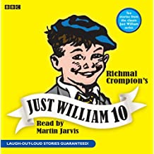 Just William: Volume 10: v. 10