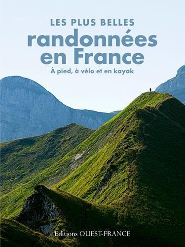 PLUS BELLES RANDONNEES EN FRANCE (relié)